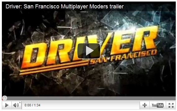 Driver San Fransisco Multiplayer moders trailer
