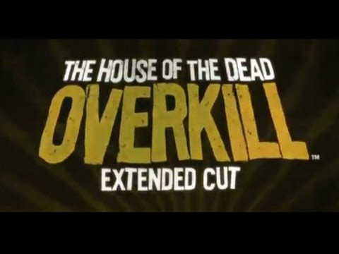 House of the Dead: Overkill Extended Cut (NSFW) Debut Trailer