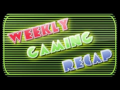 Weekly Gaming Recap – 2011-11-04