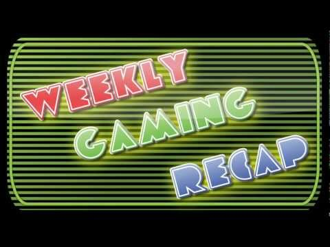 2012-03-09 Weekly Gaming Recap Show