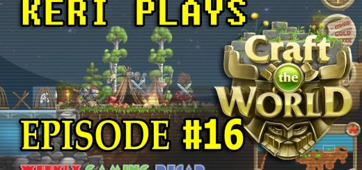 Keri Plays Craft the World v1.2 – Episode 16